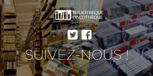 Covid-19 : réouverture des Bibliothèques-Discothèque le 13 juin sur rendez-vous exclusivement !