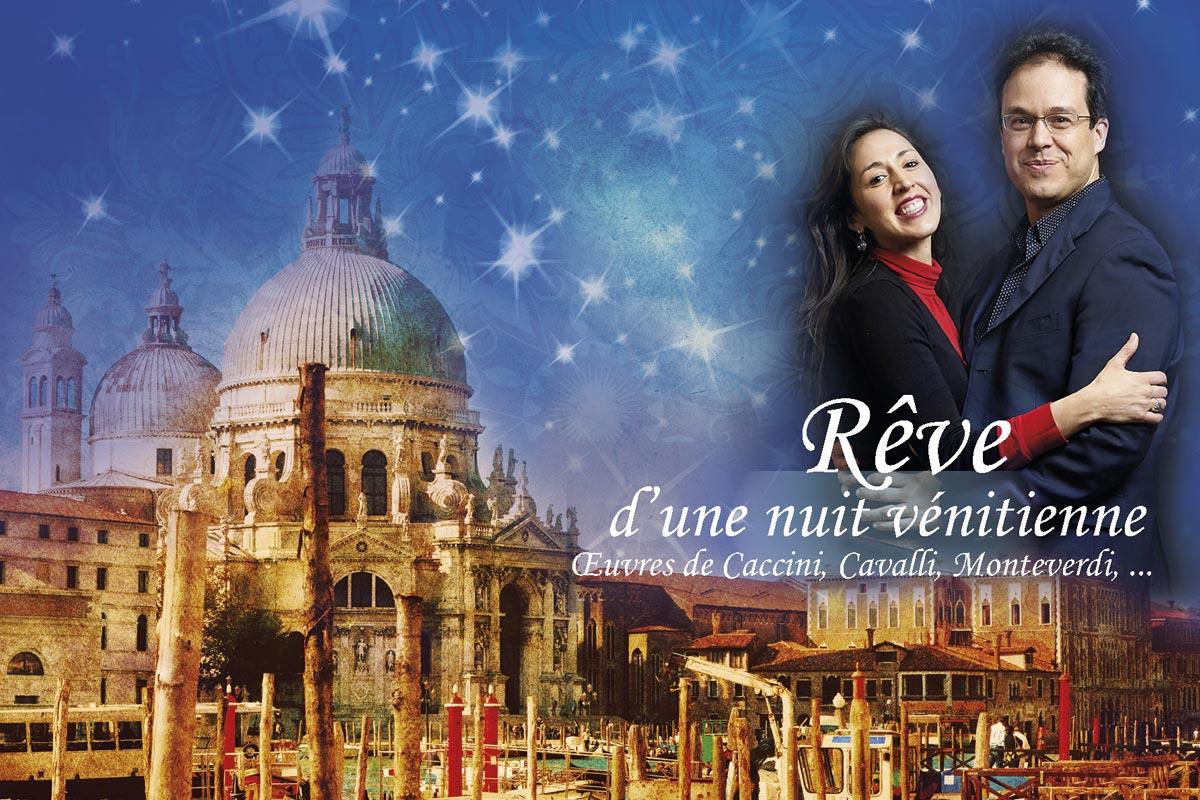 Concert Classique «Rêve d'une nuit à Venise» | réservez vos places !