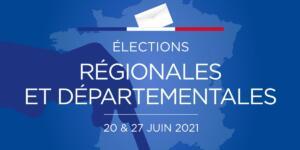 Résultats des élections Régionales et départementales 2021 – second tour