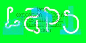 LAPS – Exposition collective à la Citadelle Haute